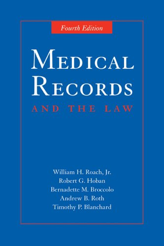 Medical Records and the Law  4th 2006 (Revised) edition cover