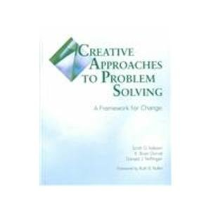 Creative Approaches to Problem Solving : A Framework for Change 2nd 2000 (Revised) edition cover