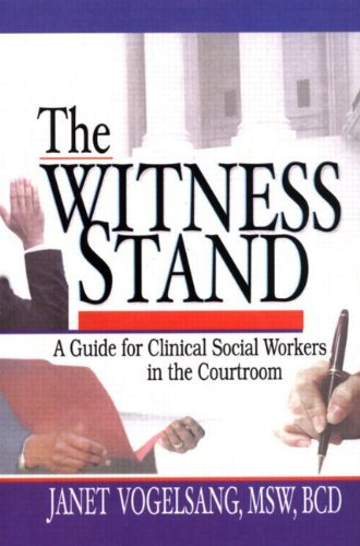 Witness Stand A Guide for Clinical Social Workers in the Courtroom  2001 edition cover