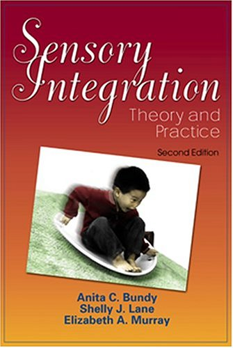 Sensory Integration Theory and Practice 2nd 2002 (Revised) edition cover