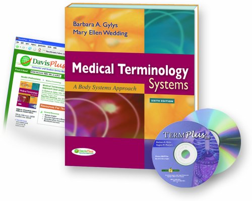 Medical Terminology Systems A Body Systems Approach 6th 2008 (Revised) edition cover