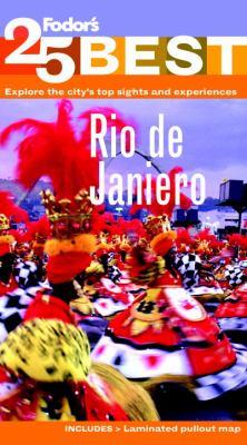 Fodor's Rio de Janeiro's 25 Best  N/A 9780876371459 Front Cover