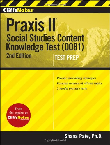 Praxis II Social Studies Content Knowledge Test (0081) 2nd 2012 9781118090459 Front Cover