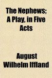 Nephews; a Play, in Five Acts  N/A edition cover