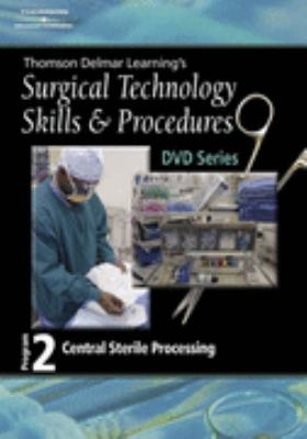 Surgical Technology Skills and Procedures, Program Two Central Sterile Processing  2006 9781401891459 Front Cover