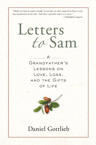Letters to Sam A Grandfather's Lessons on Love, Loss, and the Gifts of Life  2006 edition cover