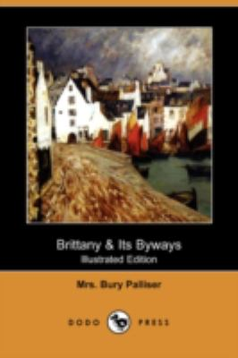 Brittany and Its Byways N/A 9781406599459 Front Cover