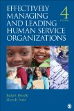 Effectively Managing and Leading Human Service Organizations  4th 2014 edition cover