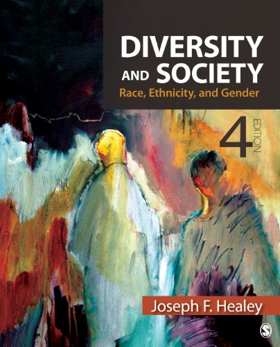 Diversity and Society Race, Ethnicity, and Gender 4th 2014 9781412992459 Front Cover