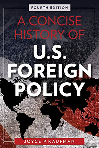 Concise History of U. S. Foreign Policy  4th 2017 9781442270459 Front Cover