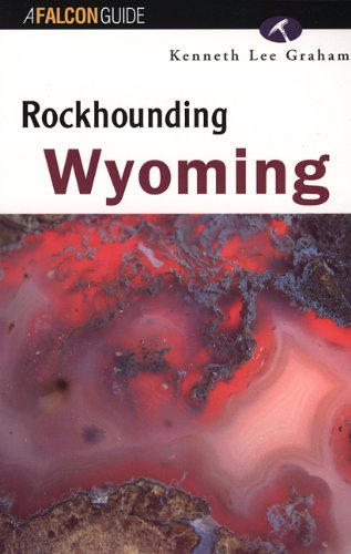 Rockhounding Wyoming  N/A 9781560444459 Front Cover