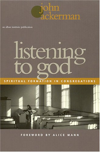 Listening to God Spiritual Formation in Congregations  2001 edition cover