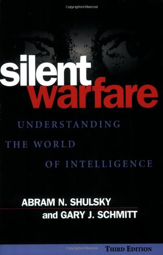 Silent Warfare Understanding the World of Intelligence 3rd 2002 edition cover