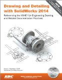 Drawing and Detailing with SolidWorks 2014  N/A 9781585038459 Front Cover