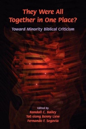 They Were All Together in One Place Toward Minority Biblical Criticism  2009 edition cover