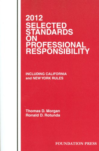 Selected Standards on Professional Responsibility 2012   2012 edition cover