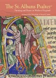 St. Albans Psalter Painting and Prayer in Medieval England  2013 edition cover