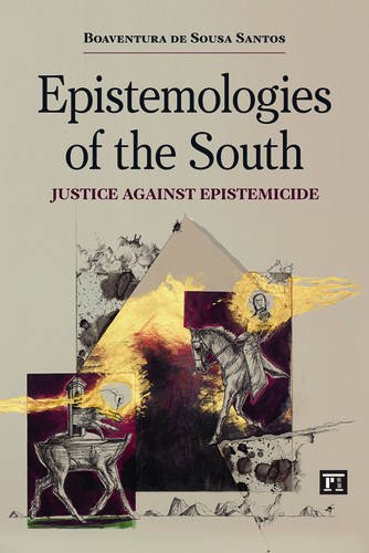 Epistemologies of the South Justice Against Epistemicide  2014 edition cover