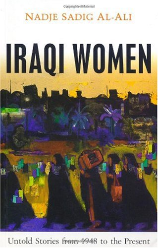 Iraqi Women Untold Stories from 1948 to the Present  2007 edition cover