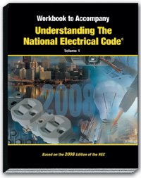 Mike Holt's Workbook to Accompany Understanding the NEC Volume 1 2008 Edition N/A 9781932685459 Front Cover