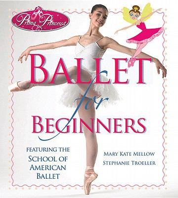 Ballet for Beginners   2010 9781936140459 Front Cover
