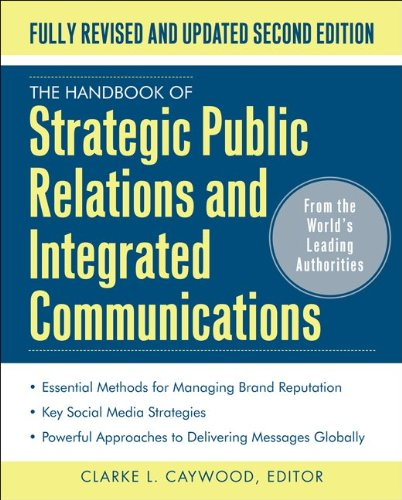 Handbook of Strategic Public Relations and Integrated Marketing Communications  2nd 2012 (Revised) edition cover