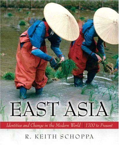 East Asia Identities and Change in the Modern World, 1700 to Present  2008 edition cover