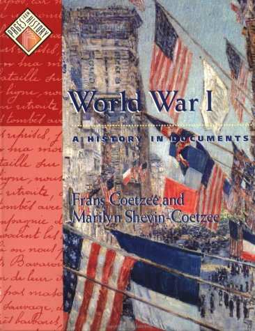 World War I A History in Documents  2002 9780195137460 Front Cover