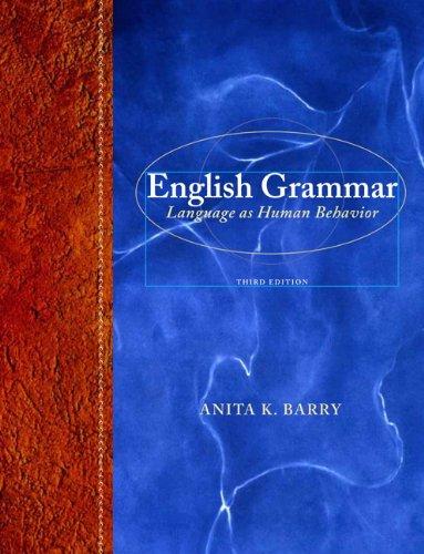 English Grammar Language as Human Behavior 3rd 2013 (Revised) edition cover