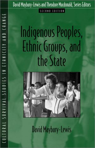 Indigenous Peoples, Ethnic Groups, and the State  2nd 2002 (Revised) edition cover