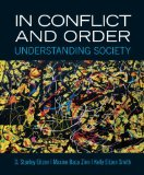 In Conflict and Order Understanding Society 13th 2013 9780205861460 Front Cover