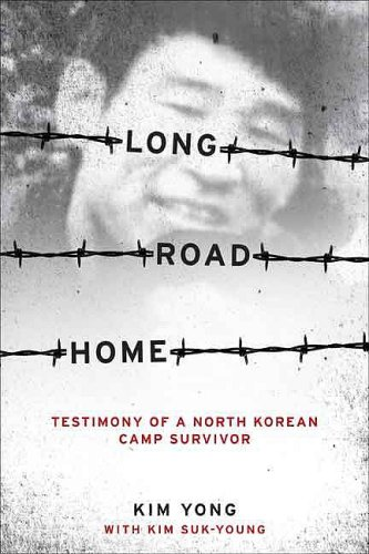 Long Road Home Testimony of a North Korean Camp Survivor  2009 edition cover