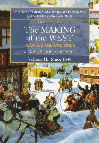 Making of the West Peoples and Cultures, a Concise History, since 1340 2nd 2007 edition cover