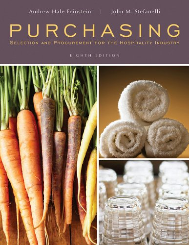 Purchasing Selection and Procurement for the Hospitality Industry 8th 2011 edition cover