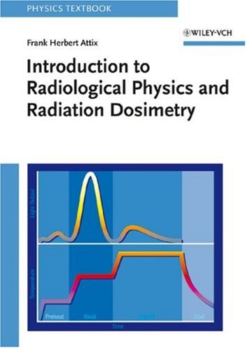 Introduction to Radiological Physics and Radiation Dosimetry   1986 edition cover