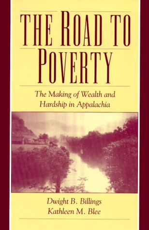 Road to Poverty The Making of Wealth and Hardship in Appalachia  2000 9780521655460 Front Cover