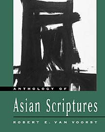 Anthology of Asian Scriptures   2001 9780534512460 Front Cover