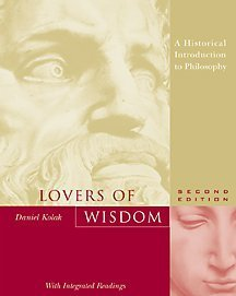 Lovers of Wisdom An Introduction to Philosophy with Integrated Readings 2nd 2001 9780534541460 Front Cover