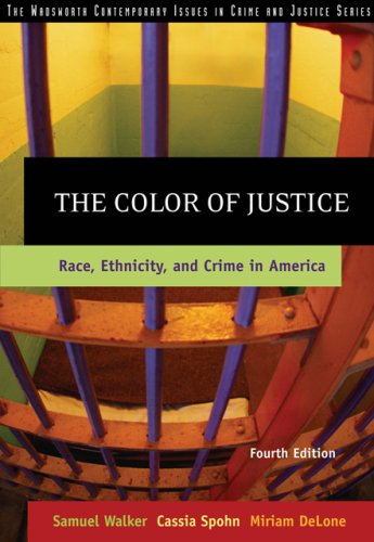 Color of Justice Race, Ethnicity, and Crime in America 4th 2007 (Revised) 9780534624460 Front Cover