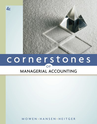 Cornerstones of Managerial Accounting  4th 2012 9780538473460 Front Cover