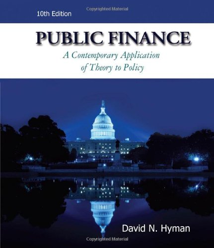 Public Finance (with Economic Applications, InfoTrac 1-Semester Printed Access Card)  10th 2011 edition cover