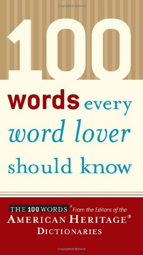 100 Words Every Word Lover Should Know   2005 edition cover