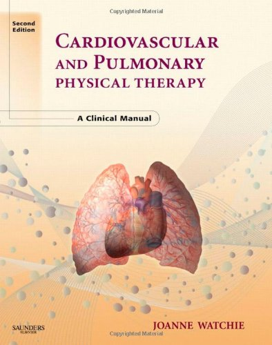 Cardiovascular and Pulmonary Physical Therapy A Clinical Manual 2nd 2008 edition cover