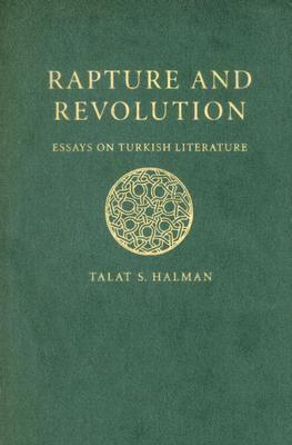 Rapture and Revolution Essays on Turkish Literature  2007 edition cover