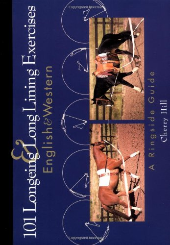 101 Longeing and Long Lining Exercises English and Western  1998 9780876050460 Front Cover