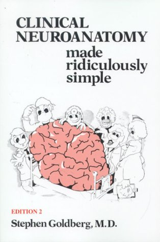 Clinical Neuroanatomy Made Ridiculously Simple 2nd 2000 (Revised) edition cover