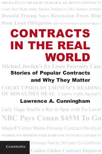 Contracts in the Real World Stories of Popular Contracts and Why They Matter  2012 edition cover