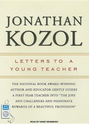 Letters to a Young Teacher:  2007 9781400155460 Front Cover