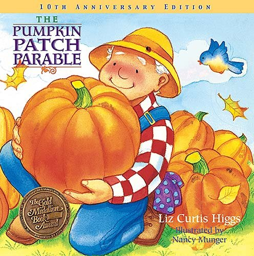 Pumpkin Patch Parable   2006 9781400308460 Front Cover