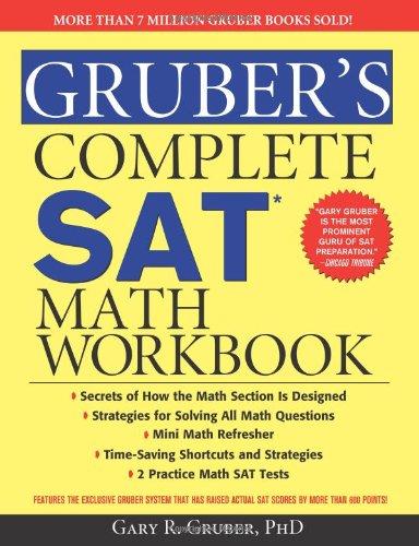 Gruber's Complete SAT Math Workbook   2009 (Workbook) 9781402218460 Front Cover